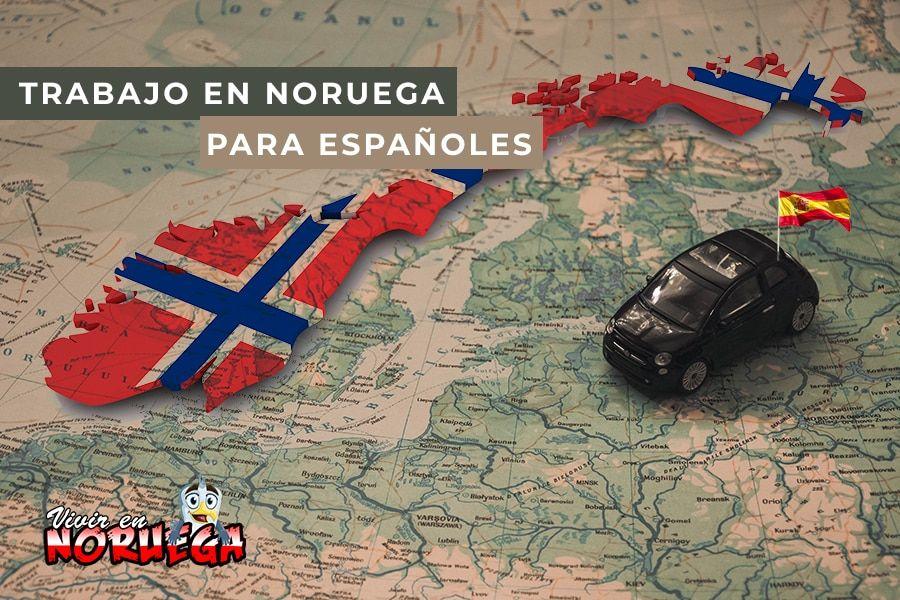 Conseguir trabajo en noruega para españoles